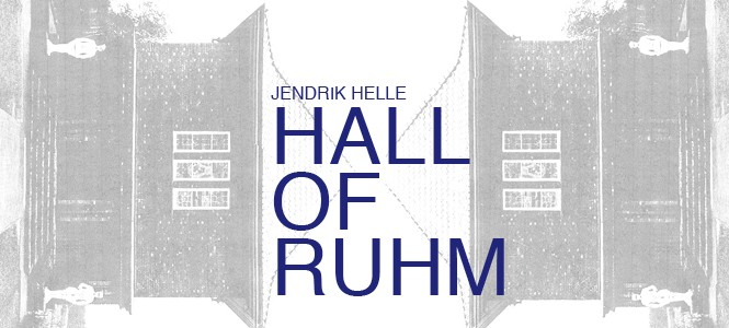 JENDRIK HELLE // HALL OF RUHM // 20.09.2015