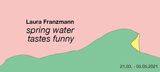 "Laura Franzmann ""spring water tastes funny"""